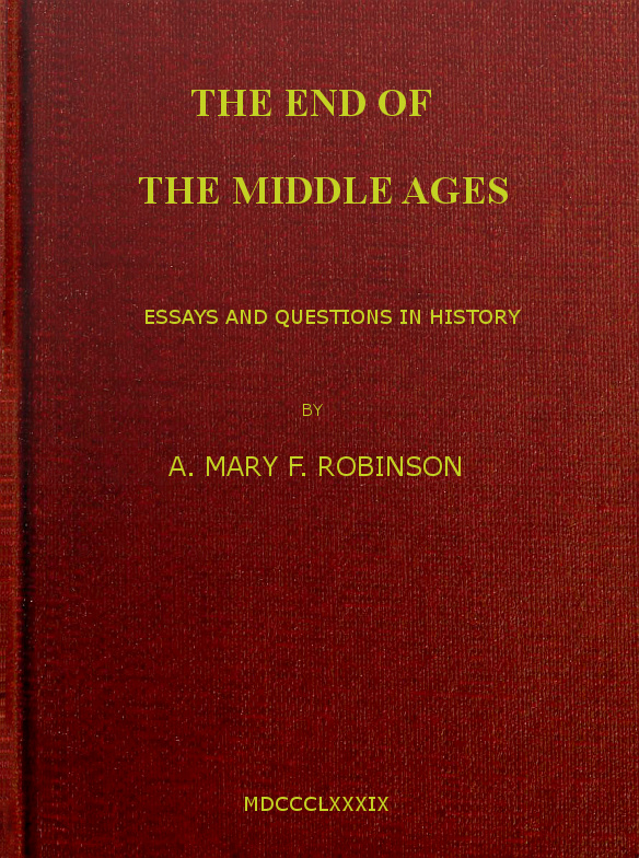 The End Of The Middle Ages A Mary F Robinson