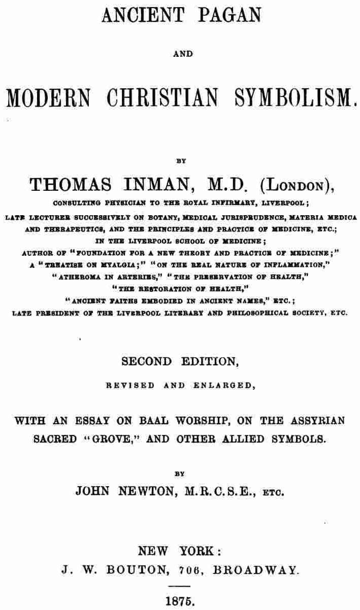 Ancient pagan and modern christian symbolism thomas inman and by john newton mrcse etc biocorpaavc