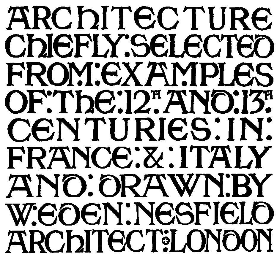 Letters and lettering frank chouteau brown title in early english capitals w e nesfield spiritdancerdesigns Gallery
